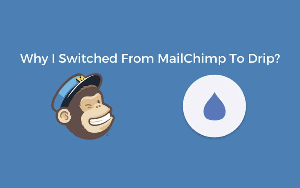 MailChimp versus Drip